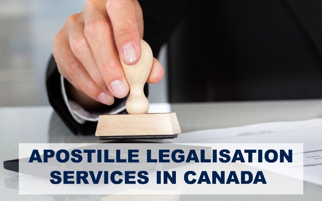 HOW HAS APOSTILLE LEGALISATION SERVICES INFLUENCED ECONOMIC SPHERE IN CANADA?